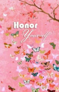 Honour yourself